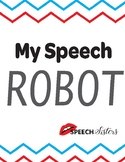 My Speech Robot Speech Pathway and Fluency/Stuttering Lesson