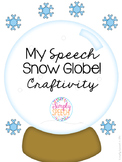 My Speech Snow Globe FREE!