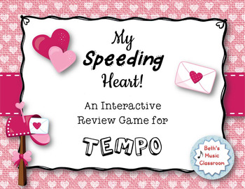 My Speeding Heart - Interactive TEMPO Definitions Review Game