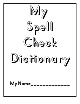 My Spell Check Dictionary (Beginning of the Year)