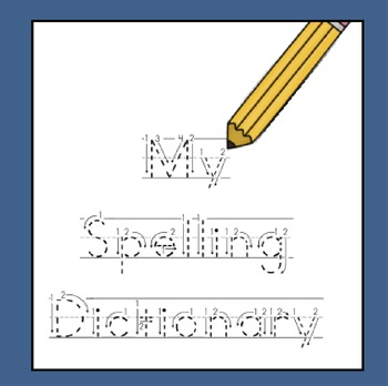 My Spelling Dictionary (1st-3rd Grade, whole page, ruled lines)
