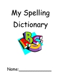 My Spelling Dictionary Booklet