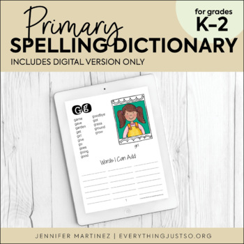 Personal Spelling Dictionary for K-2 Students