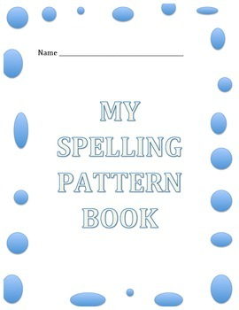 My Spelling Pattern Book
