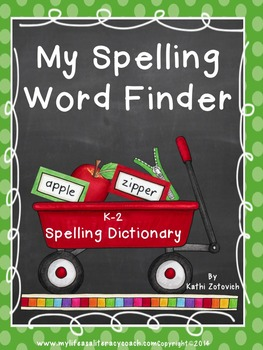 My Spelling Word Finder: A Personal Spelling Dictionary for Primary Students