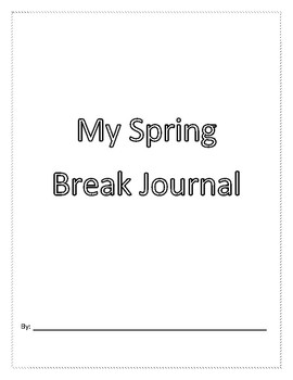 My Spring Break Journal