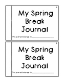My Spring Break Journal includes differentiated writing pages