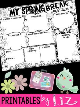 My Spring Break - Printables by Liz, No Prep, Graphic organizer