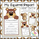 My Squirrel Animal Report Craft