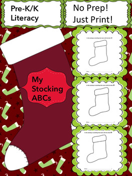 My Stocking ABCs! (Pre-K/K Literacy, No Prep, Just Print!)