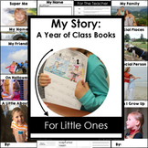 My Story: A Year of Class Books For Little Ones Complete