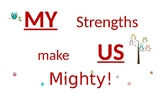My Strengths Make US Mighty