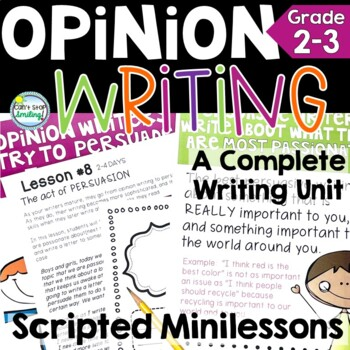 Opinion Writing 2nd Grade Full Unit with Graphic Organizers