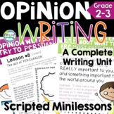 Opinion Writing 2nd Grade Unit with Graphic Organizers and Scripted Minilessons