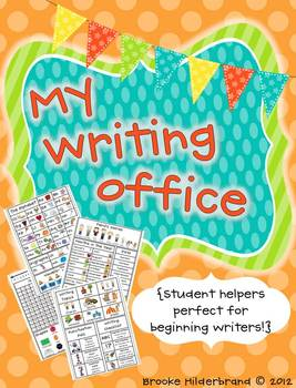 My Student Office {Student Helpers Perfect for Beginning Writers!}