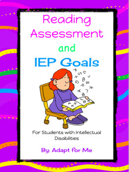 Reading Assessment for Students with Intellectual Disabilities