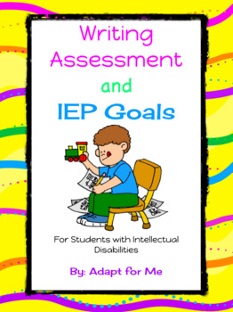 Writing Assessment for Students with Intellectual Disabilities