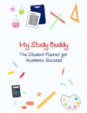 My Study Buddy: The Student Planner for Academic Success