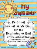 Narrative Writing ~ My Summer