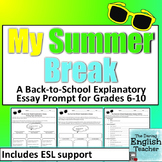 My Summer Break Expository Essay - Grades 6-10 - CCSS Aligned