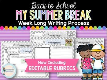 My Summer Break Writing Process Packet