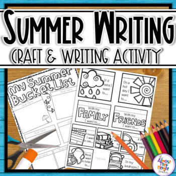 My Summer Bucket List (Wish List) Craft & Writing Activity.