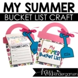 End Of The Year Summer Bucket List Craft and Writing Activity