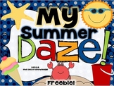 My Summer Daze! Freebie Reading and Writing for Summer Hol