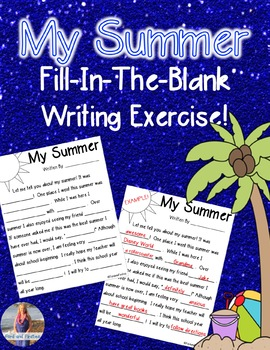 My Summer [[Fill-In-The-Blank]]!