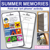Back to School Art & Writing, My Summer Memories