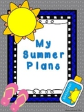 My Summer Plans:  A Writing Activity