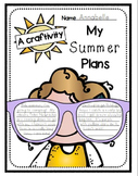 My Summer Plans Writing Craftivity