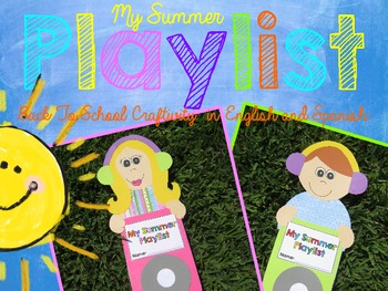 My Summer Playlist {A Back to School Craftivity in English