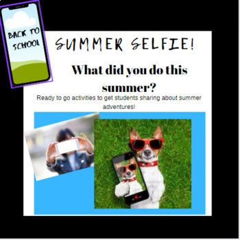Back to School Writing:   Summer Selfie!