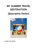 My Summer Travel Destination (Descriptive Paragraph Poster)