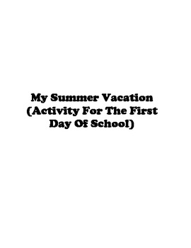 My Summer Vacation (Activity For The First Day Of School)