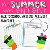 My Summer Vacation Cactus Writing Activity and Craft