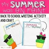 My Summer Vacation Cactus Writing Activity and Craft