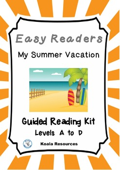 My Summer Vacation Easy Reader Guided Reading Kit