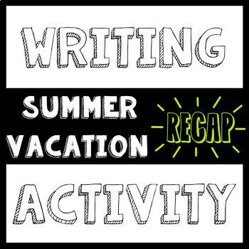 My Summer Vacation (Recap) Worksheet