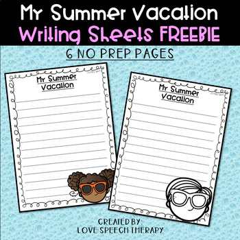 My Summer Writing Sheets - FREEBIE