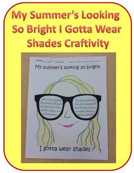 My Summer's Looking So Bright I Gotta Wear Shades Craftivity