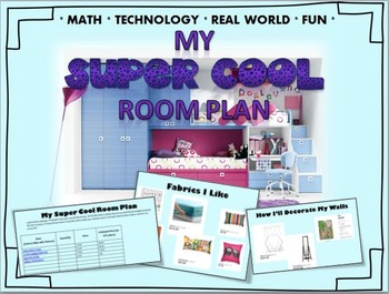 My Super Cool Room Plan- Design your dream room! Great Math Extension
