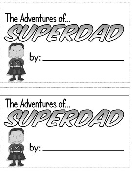My Super Dad!  Father's Day Printables