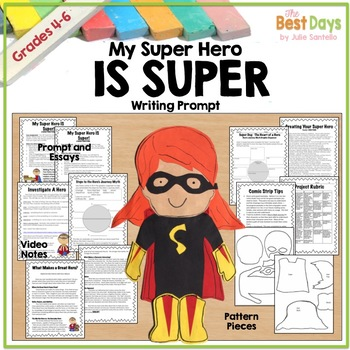 Writing Prompt:  My Super Hero IS Super!