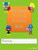 My Super Printing Practice Booklet