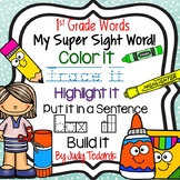 My Super Sight Words Worksheets (1st Grade Words)