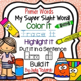 My Super Sight Words Worksheets (Primer Words)