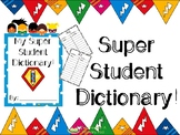 My Super Student Dictionary (Super Hero Theme)