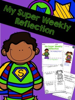 My Super Weekly Reflection